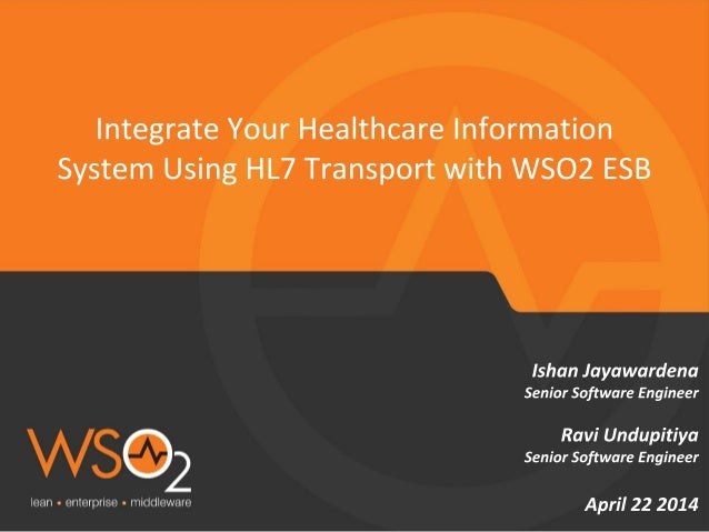 Integrate Your Healthcare Information System Using HL7 Transport with WSO2 ESB
