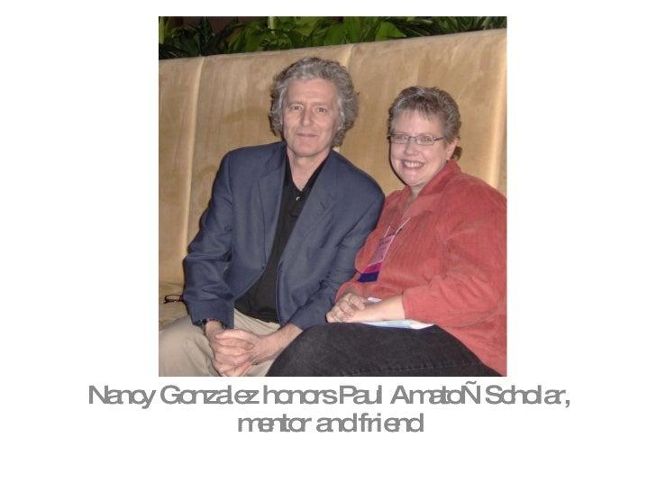 Nancy Gonzalez honors Paul Amato—Scholar, mentor and friend