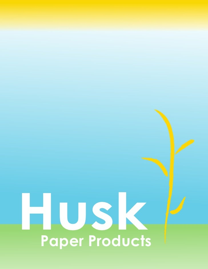 Husk Paper Products Business Plan