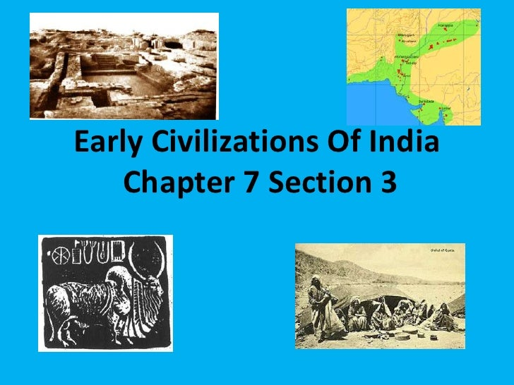 Early Civilizations Of India Chapter 7 Section 3  <br />