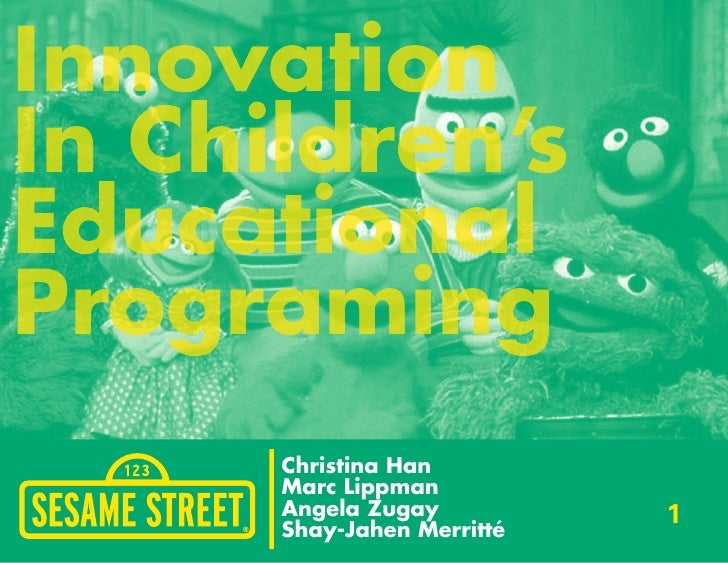 Innovation In Children's Educational Programing       Christina Han       Marc Lippman       Angela Zugay          1      ...