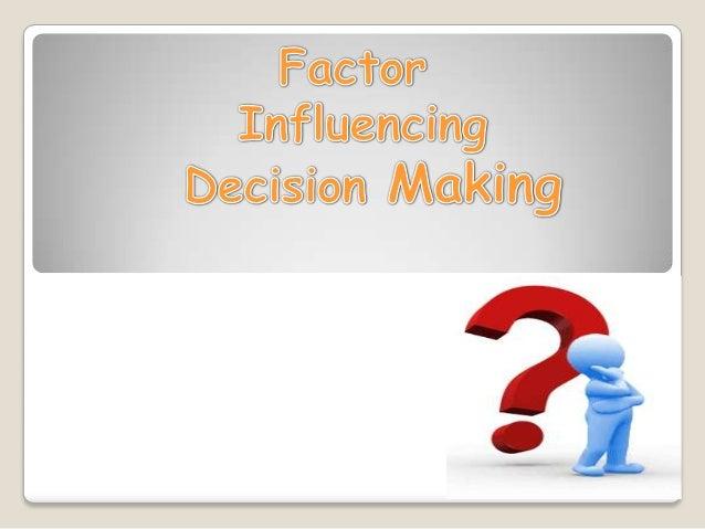 Factor Influncing Decision Making in  International Management