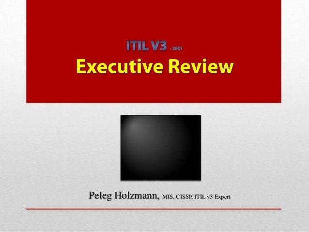 Peleg Holzmann, MIS, CISSP, ITIL v3 Expert