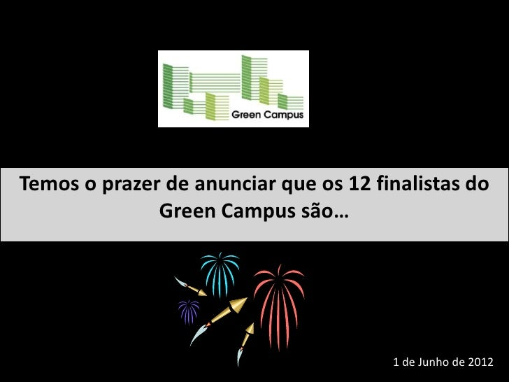 Finalistas do Green Campus