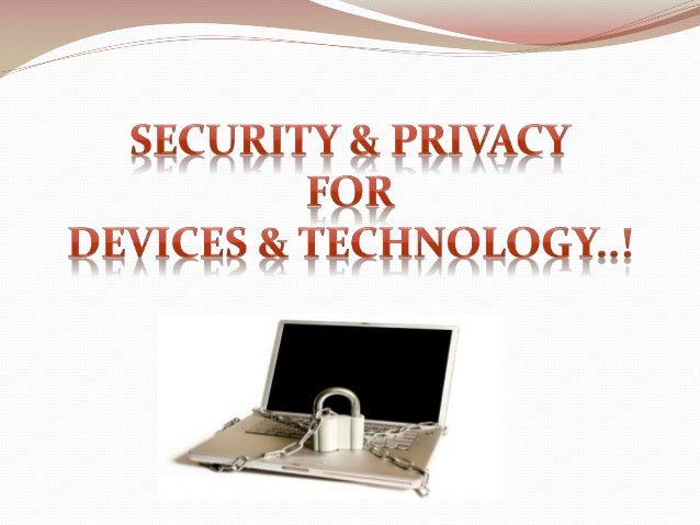 Security & Privacy of Information Technology