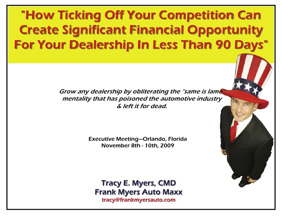 """How Ticking Off Your Competition Can  Create Significant Financial Opportunity For Your Dealership In Less Than 90 Days"" ..."