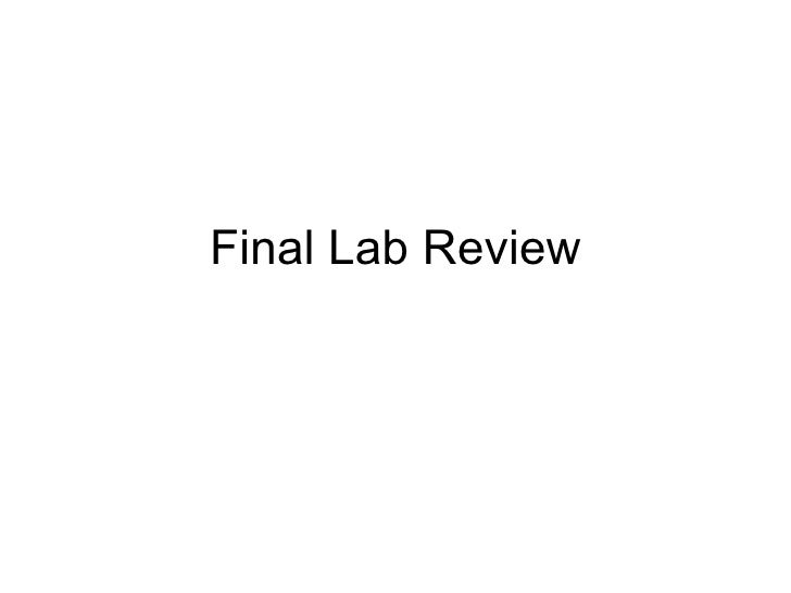 Final Lab Review