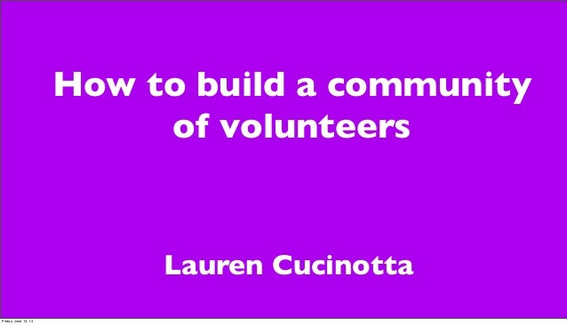How to Build a Community of Volunteers