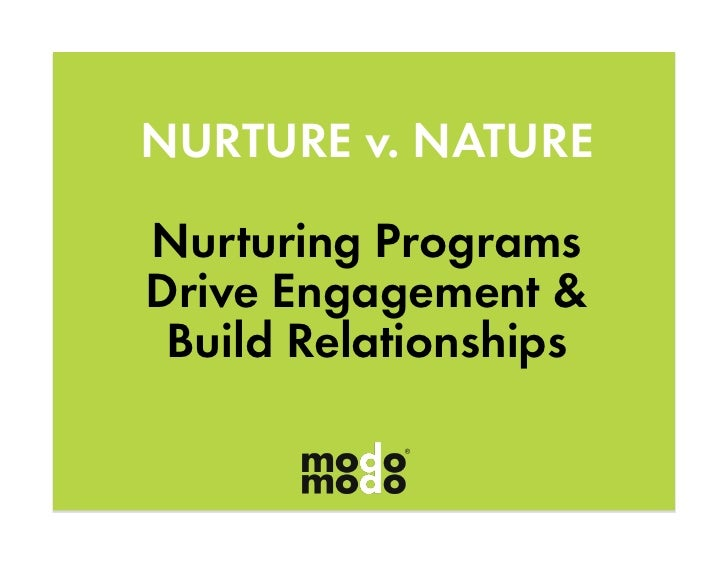 Nurture vs. Nature - The Rules of Real Relationship Building for Prospects & Customers