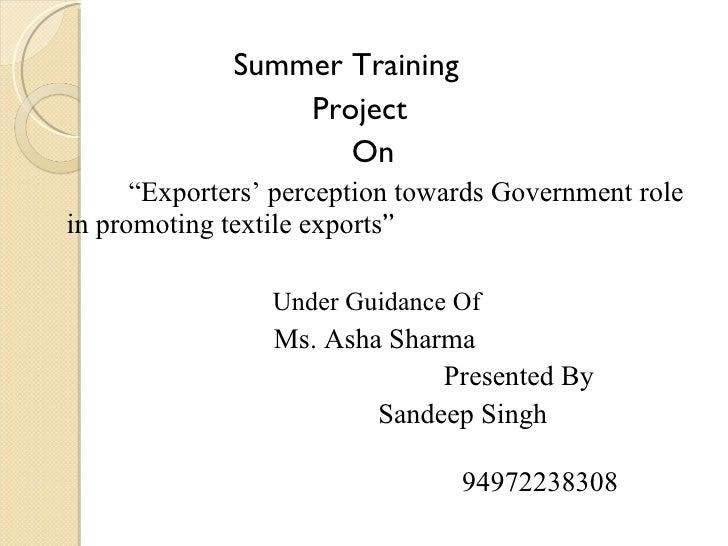 """<ul><li>Summer Training  </li></ul><ul><li>Project  </li></ul><ul><li>On </li></ul><ul><li>"""" Exporters' perception towards..."""