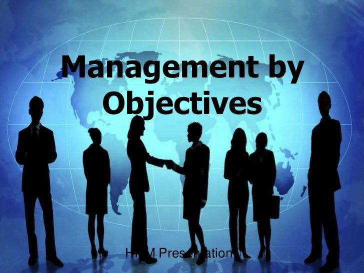 Management by  Objectives   HRM Presentation