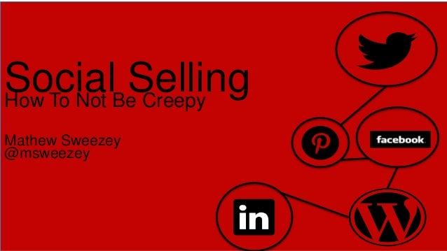 SugarCon 2013: Social Selling-How to not be creepy