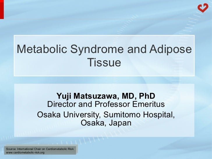 Metabolic syndrome and adipose tissue