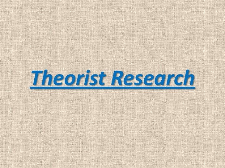 Theorist Research<br />