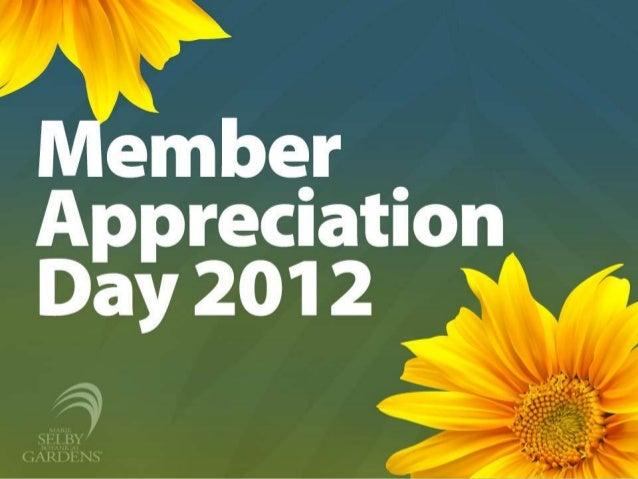 Member Appreciation Day 2012 Presentation