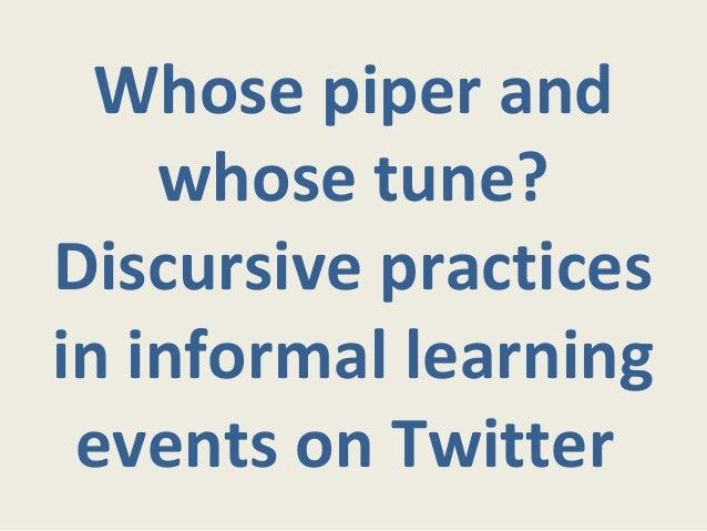 Whose piper and whose tune?