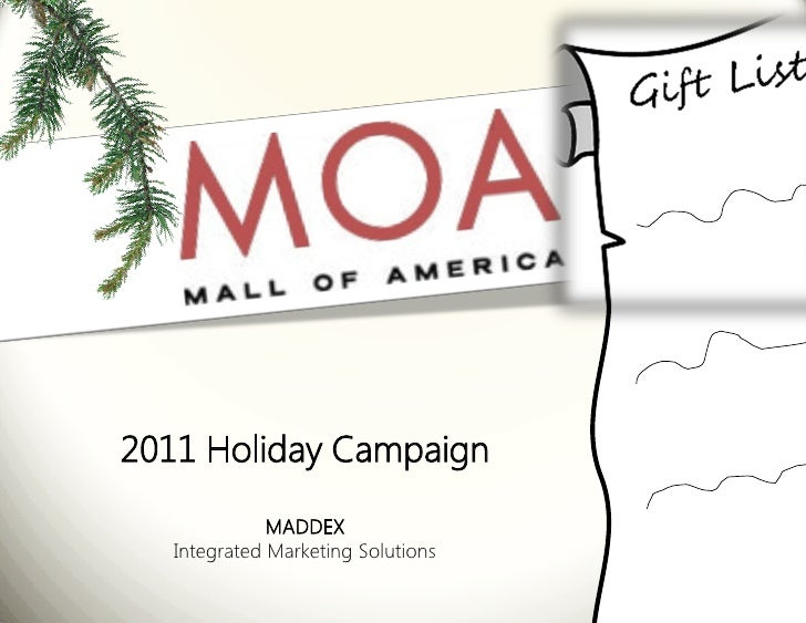 2011 Holiday Campaign              MADDEX   Integrated Marketing Solutions
