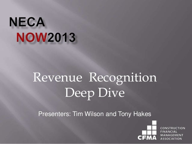 Revenue Recognition for Contractors - NECA NOW Conference