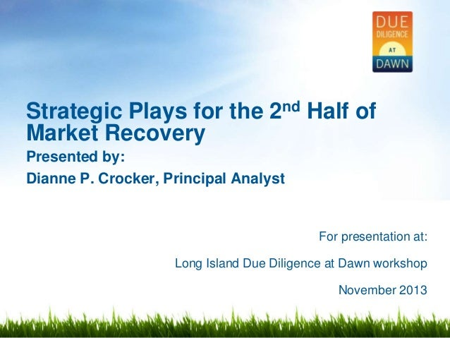 Strategic Plays for the 2nd Half of Market Recovery: Long Island