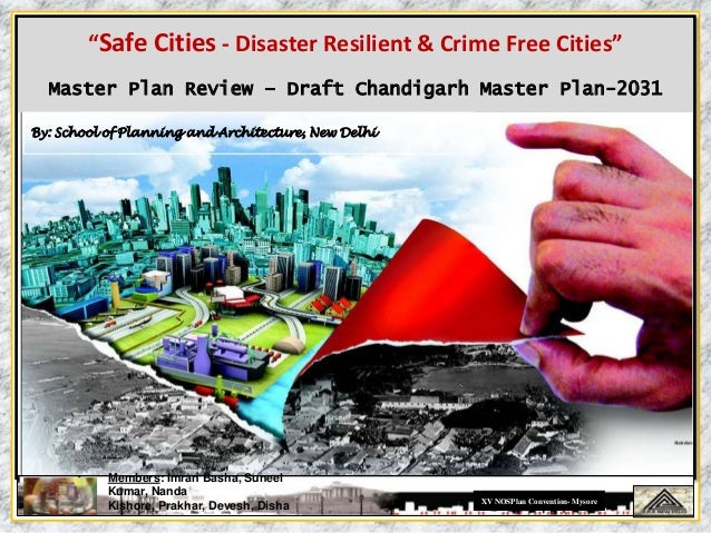 """""""Safe Cities - Disaster Resilient & Crime Free Cities""""  URBAN INDIA 2050  Master Plan Review – Draft Chandigarh Master Pla..."""