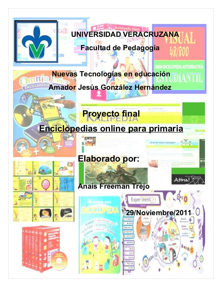UNIVERSIDAD VERACRUZANA          Facultad de Pedagogía   Nuevas Tecnologías en educación  Amador Jesús González Hernández ...