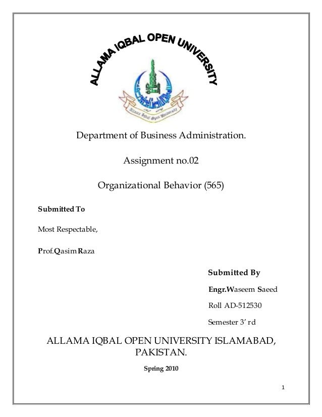 1 Department of Business Administration. Assignment no.02 Organizational Behavior (565) Submitted To Most Respectable, Pro...