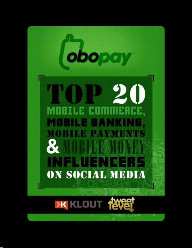 OboPay Influencers Report: Top 20 Mobile Commerce, Mobile Banking, Mobile Payments & Mobile Money Influencers On Social Media!