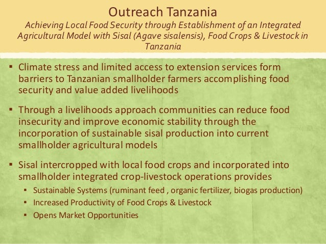 Outreach Tanzania Achieving Local Food Security through Establishment of an Integrated Agricultural Model with Sisal (Agav...