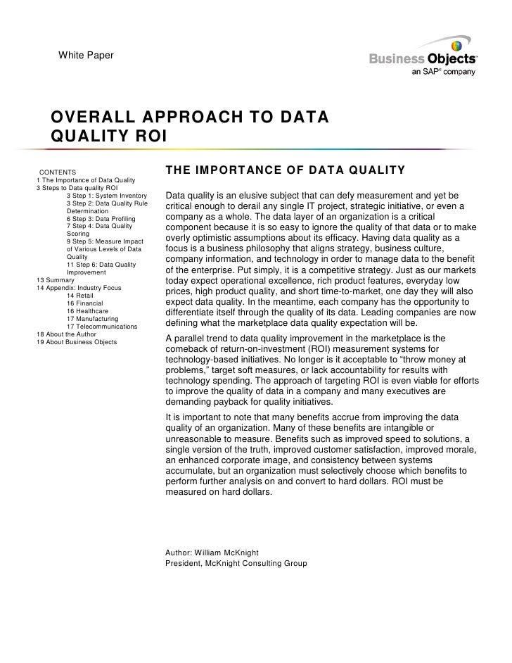 White Paper    OVERALL APPROACH TO DATA    QUALITY ROI CONTENTS                               THE IMPORTANCE OF DATA QUALI...
