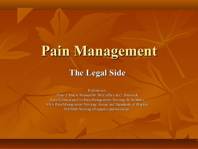 Pain Management in Health Care:  Implications