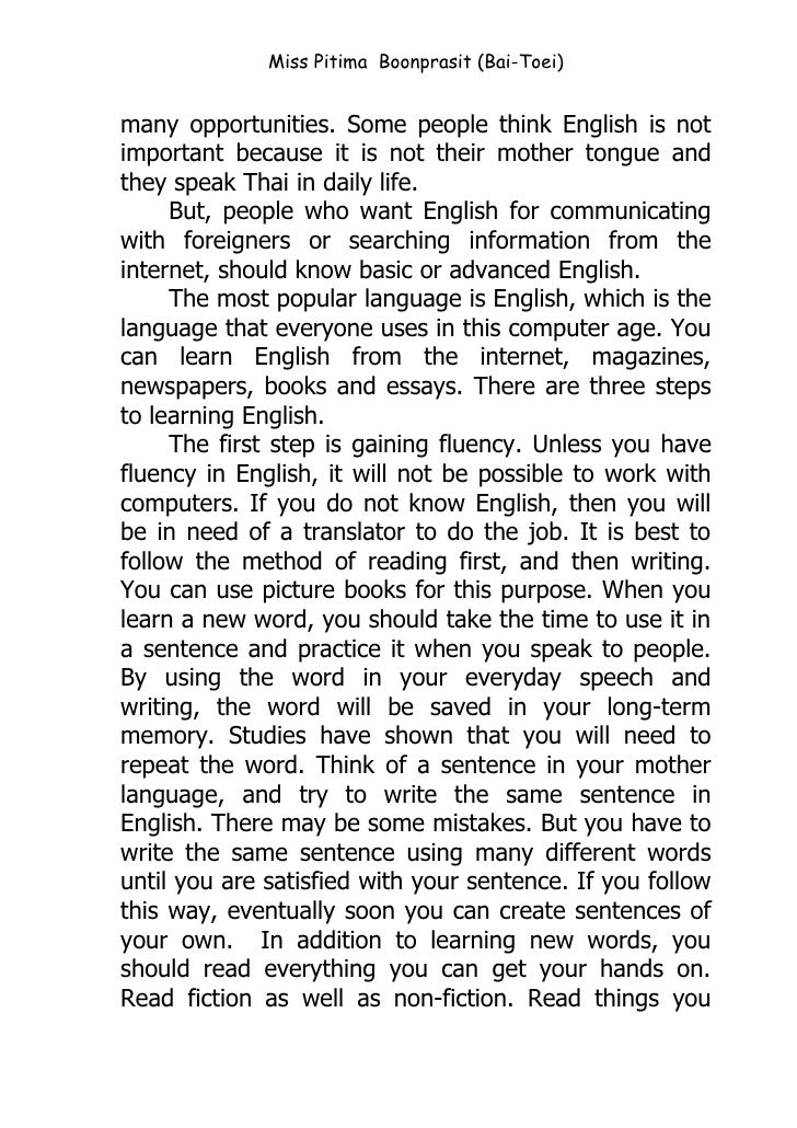 essay on importance of english in our daily life As we all know, english is the one of important language in this world if we  cannot speak english even a little bit, we are called as a very poor in this  community.