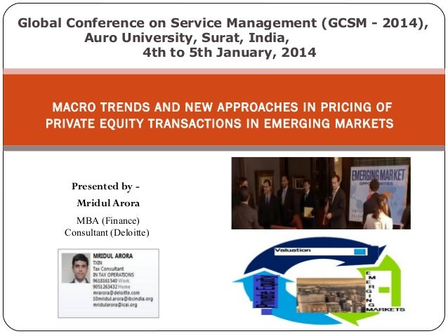 Global Conference on Service Management (GCSM - 2014), Auro University, Surat, India, 4th to 5th January, 2014  MACRO TREN...