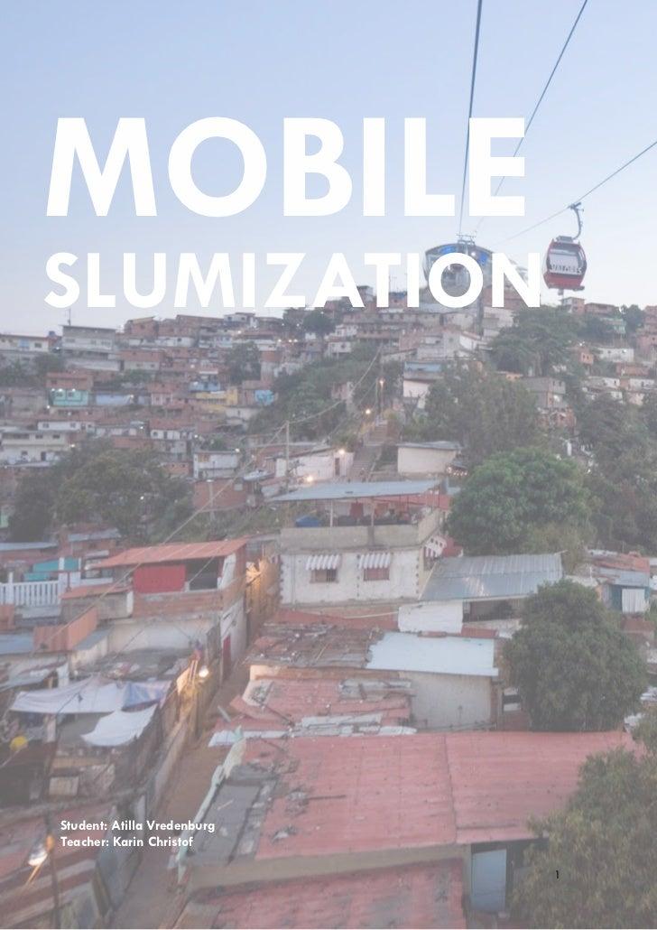 Part 1 Mobile Slumization   A. Vredenburg