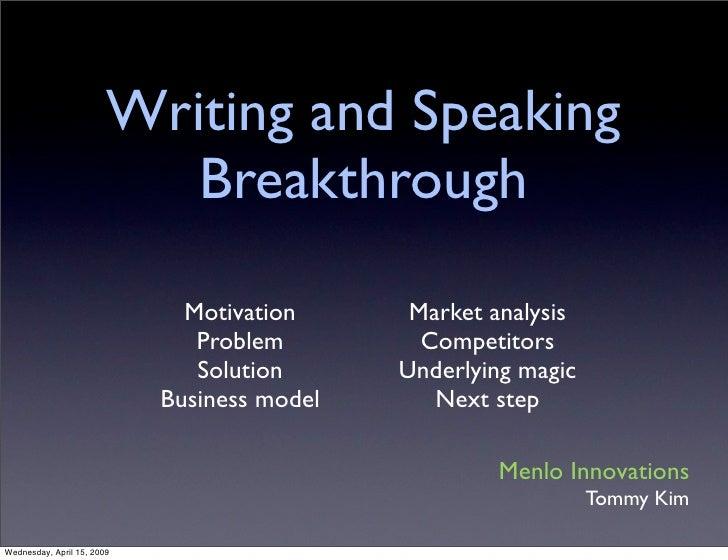 Writing and Speaking                            Breakthrough                                Motivation      Market analysi...