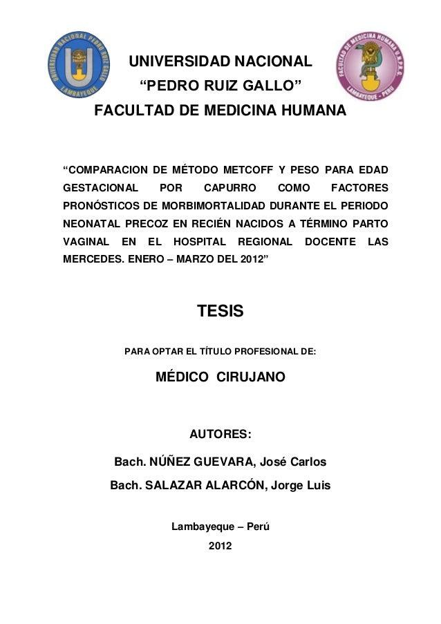 """UNIVERSIDAD NACIONAL                """"PEDRO RUIZ GALLO""""    FACULTAD DE MEDICINA HUMANA""""COMPARACION DE MÉTODO METCOFF Y PESO..."""