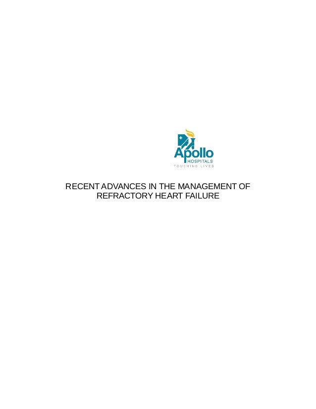 RECENT ADVANCES IN THE MANAGEMENT OF REFRACTORY HEART FAILURE