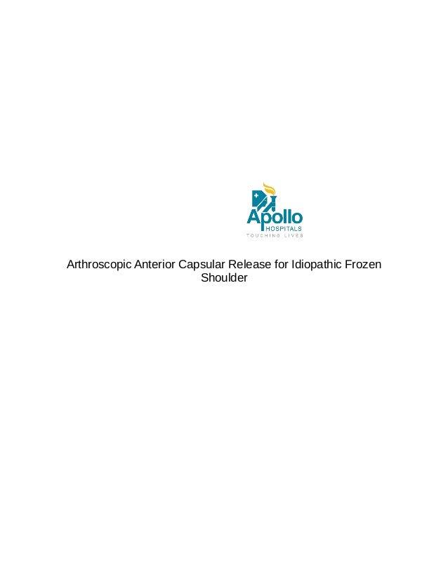 Arthroscopic Anterior Capsular Release for Idiopathic Frozen Shoulder