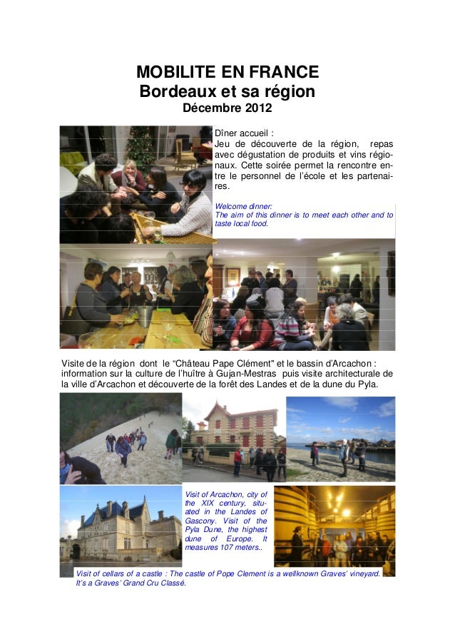 """Visite de la région dont le """"Château Pape Clément"""" et le bassin d'Arcachon : information sur la culture de l'huître à Guja..."""