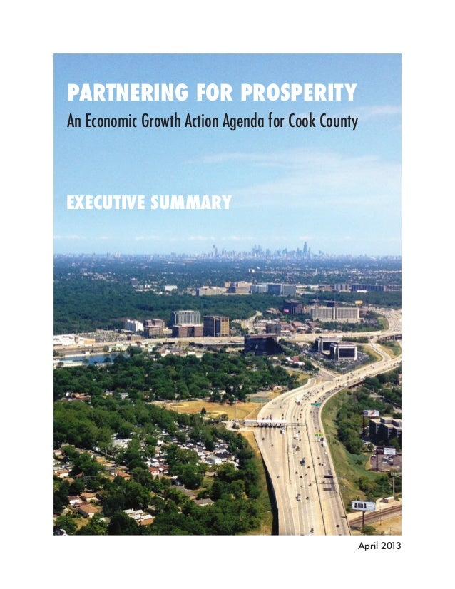 PARTNERING FOR PROSPERITYAn Economic Growth Action Agenda for Cook CountyEXECUTIVE SUMMARY                                ...