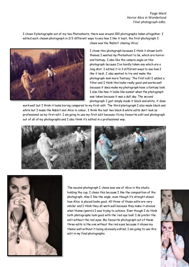 Paige Ward Horror Alice in Wonderland Final photograph edits. I chose 9 photographs out of my two Photoshoots, there was a...