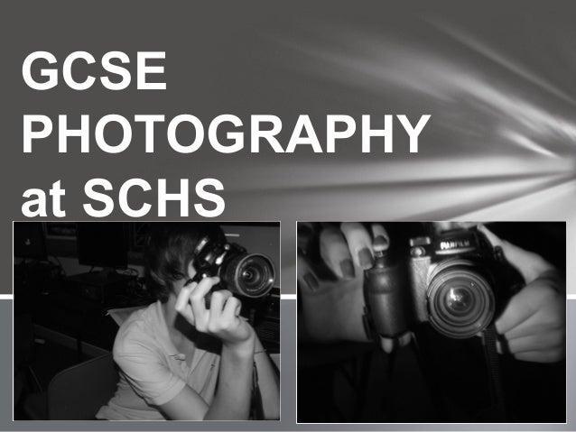 GCSEPHOTOGRAPHYat SCHS