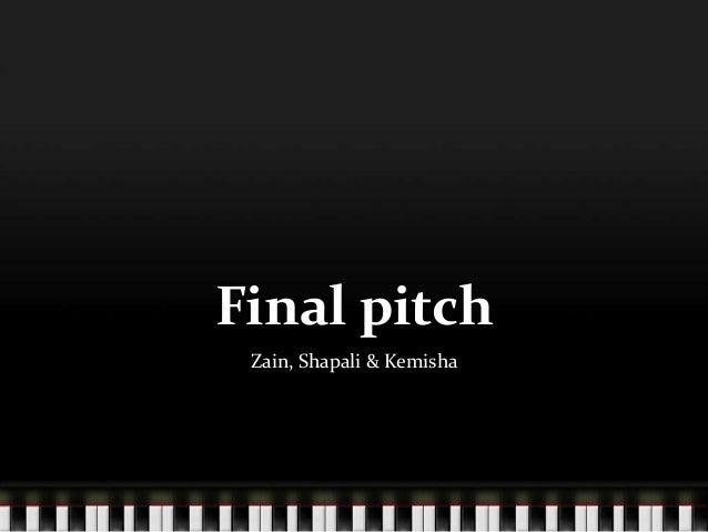 Final pitch Zain, Shapali & Kemisha