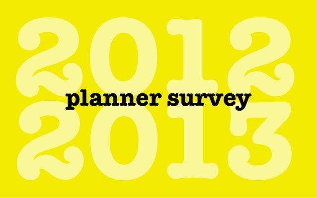 The Planner Survey 2012/2013