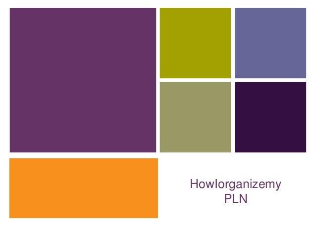 +HowIorganizemyPLN