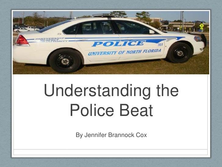 Understanding the Police Beat