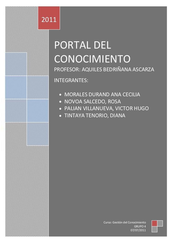210207centerPORTAL DEL CONOCIMIENTOPROFESOR: AQUILES BEDRIÑANA ASCARZAINTEGRANTES:  MORALES DURAND ANA CECILIANOVOA SALCED...