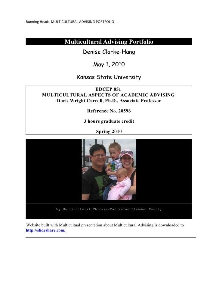 Running Head: MULTICULTURAL ADVISING PORTFOLIO                           Multicultural Advising Portfolio                 ...