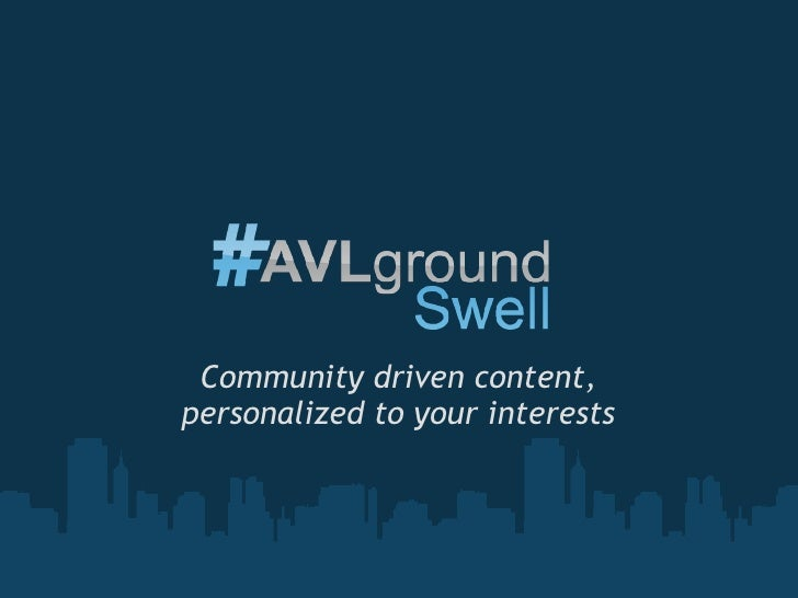 Community driven content, personalized to your interests