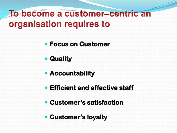 Customer oriented business
