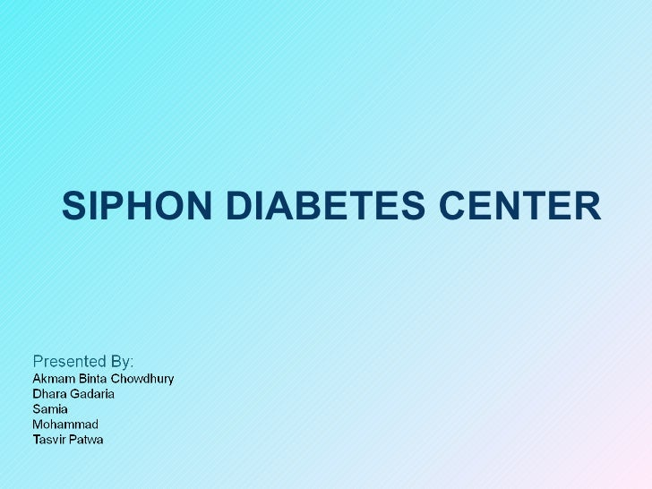SIPHON DIABETES CENTER